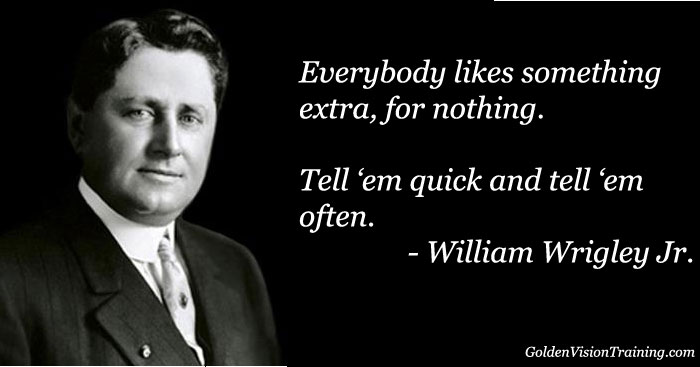 A Legacy of William Wrigley Jr  for Today's Entrepreneurs